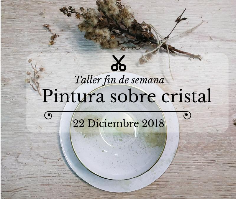Taller de pintura sobre cristal: sábado 22 diciembre