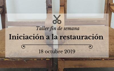 19 octubre 2019:Taller fin de semana! Iniciación a la restauración de muebles